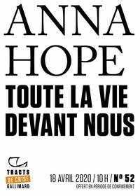 Anna Hope - Tracts de Crise (N°52) - Toute la vie devant nous.