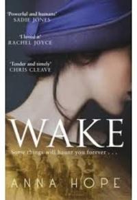 Anna Hope - Wake.