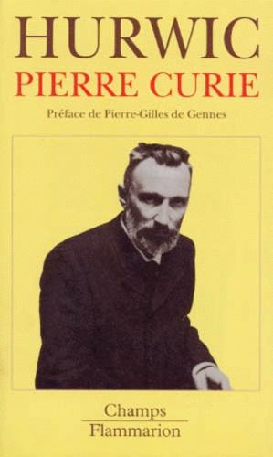 Anna Hurwic - Pierre Curie.