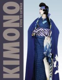 Anna Jackson - Kimono: Kyoto to Catwalk.