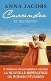 Anna Jacobs - Cassandra et ses soeurs.