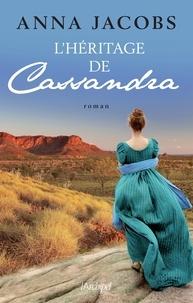Anna Jacobs - L'héritage de Cassandra.