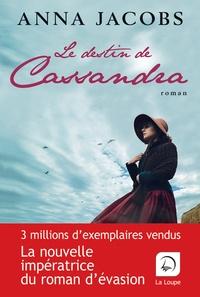 Anna Jacobs - Le destin de Cassandra Tome 2 : .