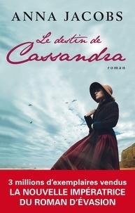 Téléchargement gratuit de nouveaux livres audio mp3 Le destin de Cassandra iBook par Anna Jacobs