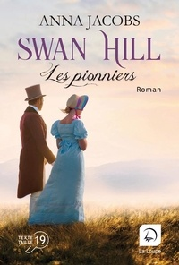 Anna Jacobs - Swan Hill - Tome 1.