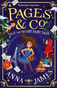Anna James - Pages & Co : Tilly And The Lost Fairy Tales.