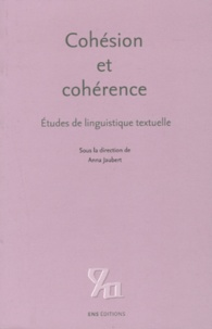 Anna Jaubert - Cohésion et cohérence - Etudes de linguistique textuelle.