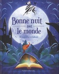 Anna Lang - Bonne nuit tout le monde - 70 contes d'ici et d'ailleurs.