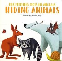 Anna Lang - Hiding Animals.