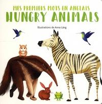 Anna Lang - Hungry Animals.