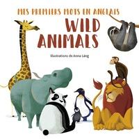 Anna Lang - Wild Animals.