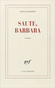 Anna Langfus - Saute, Barbara.