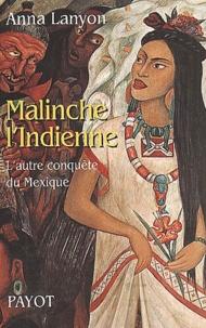 Malinche lIndienne. - Lautre conquête du Mexique.pdf