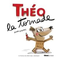 Anna Llenas - Théo la tornade.