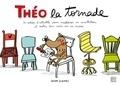 Anna Llenas - Théo la tornade - Le cahier d'activités pour améliorer sa concentration et rester bien assis sur sa chaise.