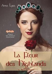 Anna Lyra - La fleur des Highlands.