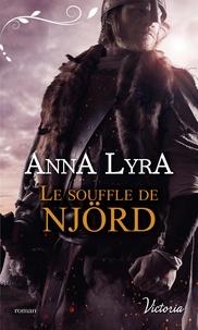 Anna Lyra - Le souffle de Njörd.