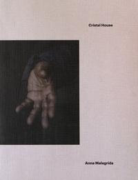Anna Malagrida - Cristal House.
