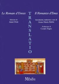 Anna-Maria Babbi et Aimé Petit - Le roman d'Eneas.
