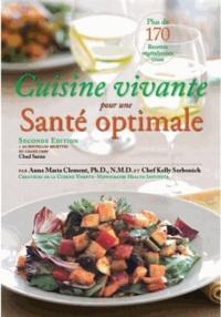 Anna Maria Clement et Kelly Serbonich - Cuisine vivante pour une santé optimale.