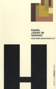 Anna Maria Garcia Rovira - España, nacion de naciones ?.