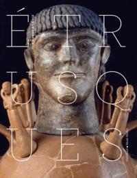 Etrusques- Un hymne à la vie - Anna Maria Moretti-Sgubini |