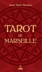 Anna Maria Morsucci et Mattia Ottolini - Tarot de Marseille - Contient : 78 cartes illustrées et 1 guide d'accompagnement.