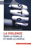 Anna Maria Nicolo et Alberto Eiguer - La violence dans la famille et dans le couple.