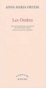 Anna-Maria Ortese - Les Ombra.