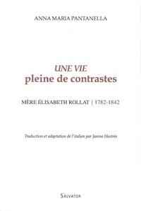 Une vie pleine de contrastes, mère Elisabeth Rollat (1782-1842).pdf