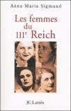 Anna-Maria Sigmund - Les femmes du IIIe Reich.