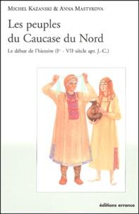 Les peuples du Caucase du Nord. Le début de lhistoire (Ier - VIIème siècle après J-C).pdf
