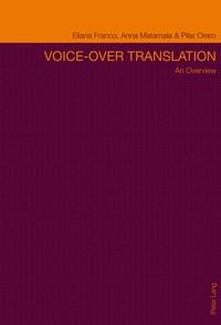 Anna Matamala et Eliana p.c. Franco - Voice-over Translation - An Overview- Second Edition.