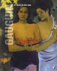 Anna Mazzanti et Eliana Princi - Gauguin et l'école de Pont-Aven.
