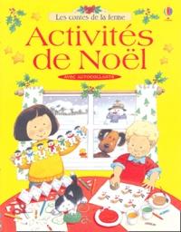 Anna Milbourne - Activités de Noël.