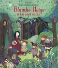 Anna Milbourne - Blanche-Neige et les sept nains.
