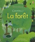Anna Milbourne et Simona Dimitri - La forêt.