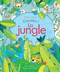Anna Milbourne et Simona Dimitri - La jungle.