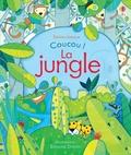 Anna Milbourne et Simona Dimitri - La jungle.