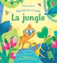 Anna Milbourne - La jungle.