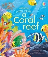 Anna Milbourne et Stephanie Fizer Coleman - Peep inside a Coral reef.