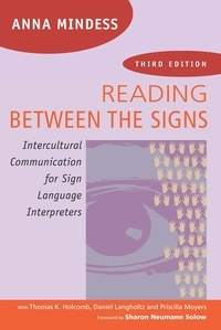 Anna Mindess - Reading Between the Signs - Intercultural Communication for Sign Language Interpreters.