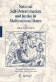 Anna Moltchanova - National Self-Determination and Justice in Multinational States.