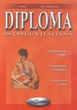 Anna Moni et Maria-Angela Rapacciuolo - Diploma di lingua italiana.