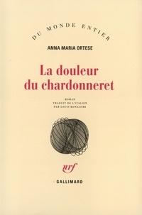 Anna Ortese - La douleur du chardonneret.