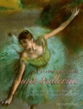 Anna Pavlova et Edgar Degas - J'ai rêvé que j'étais une ballerine.