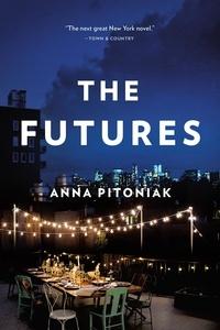 Anna Pitoniak - The Futures.