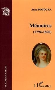Anna Potocka - Mémoires de la comtesse Potocka (1794-1820).