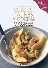 Anna Prandoni et Fabio Zago - Cuscús, tajines y cocina magrebí.