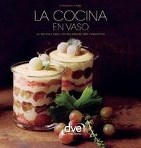 Anna Prandoni et Fabio Zago - La cocina en vaso.